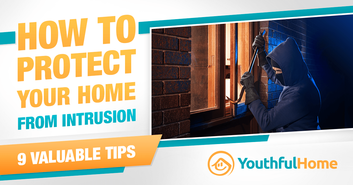 Tips to Protect Your Home from Intrusion featured image